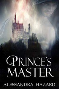Prince's Master by Alessandra Hazard