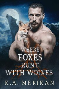 Where Foxes Hunt with Wolves cover