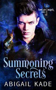 Summoning Secrets